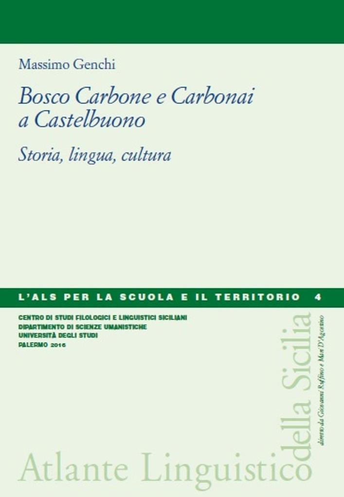 Book Cover: BOSCO CARBONE E CARBONAI A CASTELBUONO