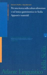 Book Cover: PER UNA RICERCA SULLA CULTURA ALIMENTARE E SUL LESSICO GASTRONOMICO IN SICILIA
