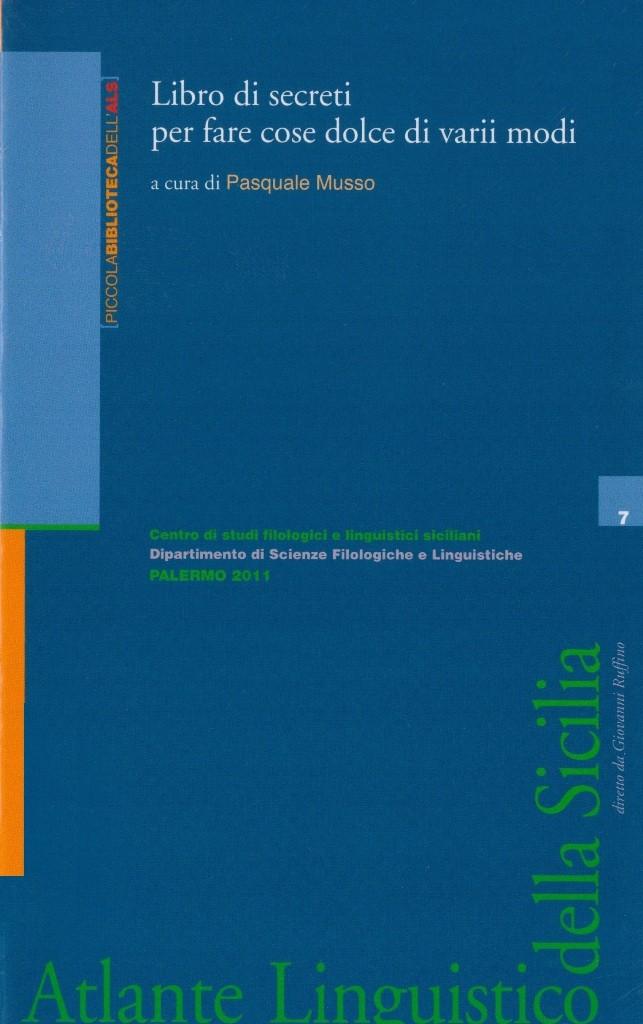Book Cover: LIBRO DI SECRETI PER FARE COSE DOLCE DI VARII MODI