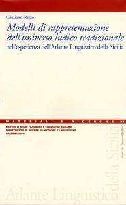 Book Cover: Modelli di rappresentazione dell'universo ludico tradizionale nell'esperienza dell'Atlante Linguistico della Sicilia