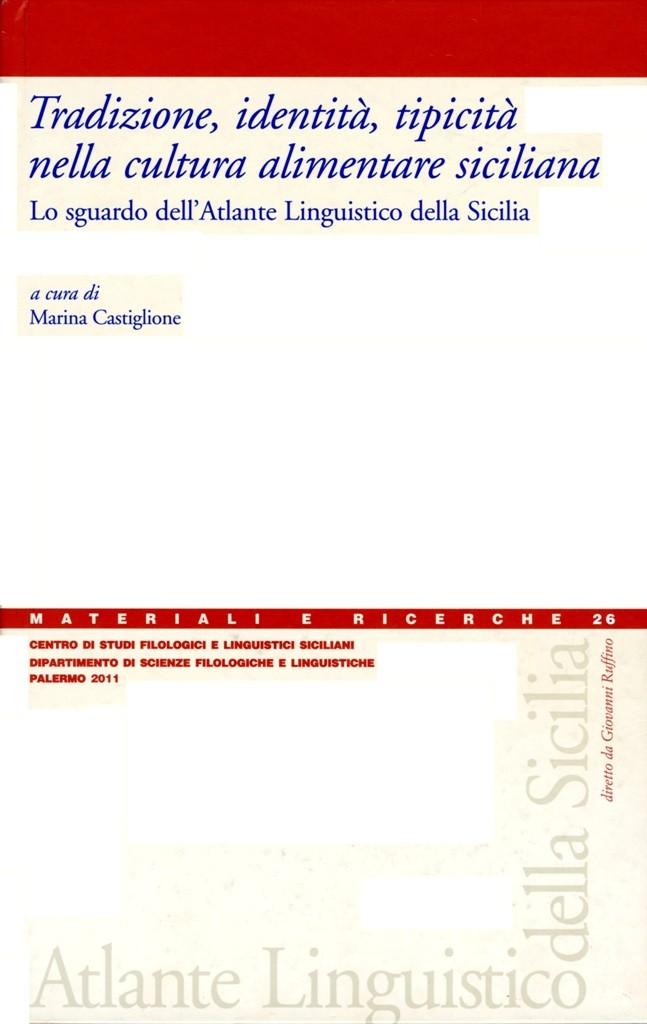 Book Cover: Tradizione, identità, tipicità nella cultura alimentare siciliana