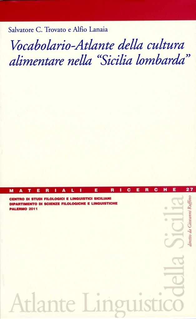 """Book Cover: Vocabolario–atlante della cultura alimentare nella """"Sicilia lombarda"""""""