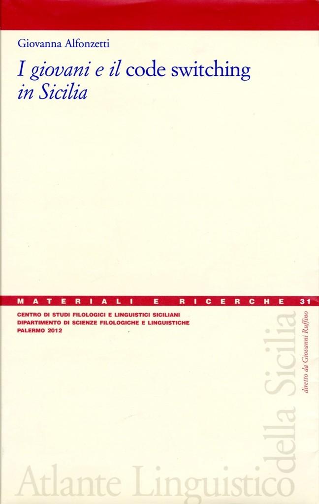 Book Cover: I giovani e il code–switching in Sicilia