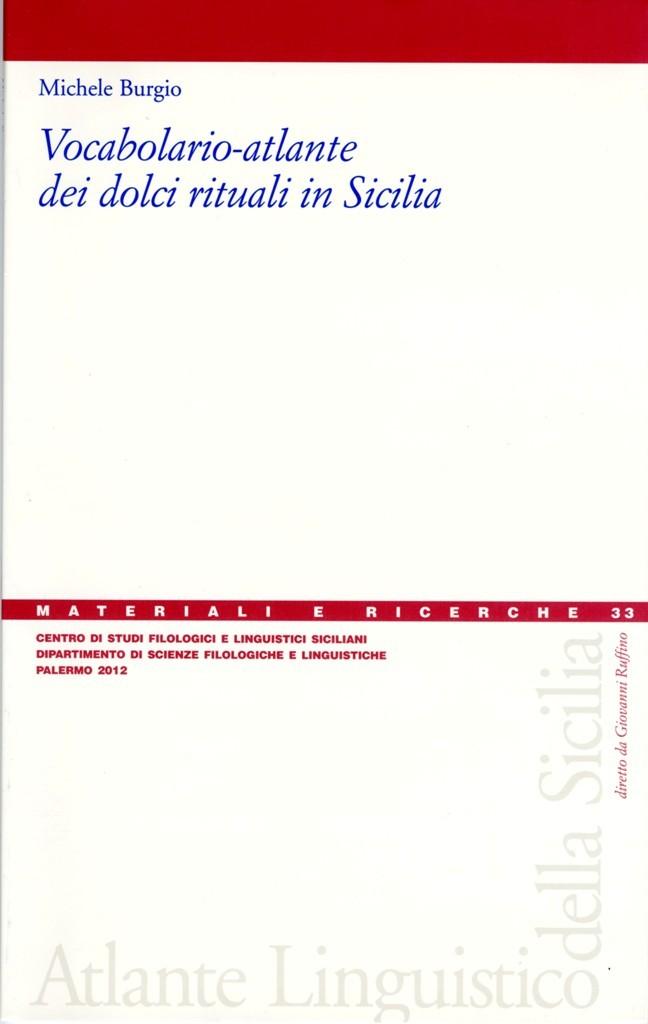 Book Cover: Vocabolario–atlante dei dolci rituali in Sicilia