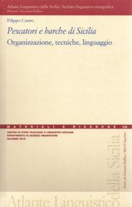 Book Cover: Pescatori e barche di Sicilia. Organizzazione, tecniche, linguaggio